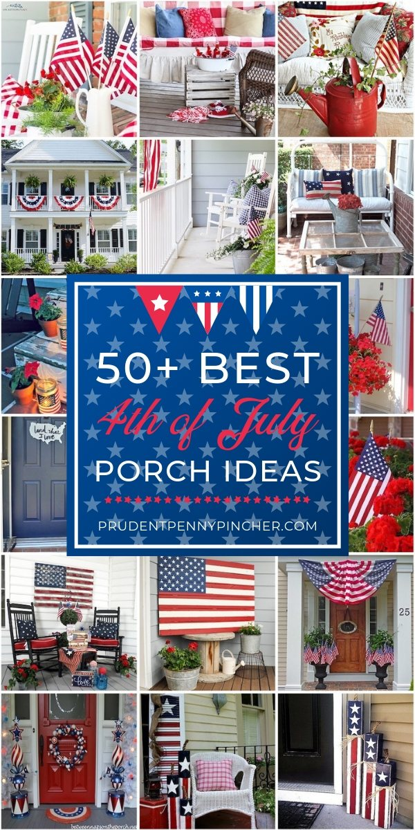50 Best 4th of July Porch Ideas