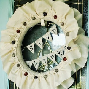 Giving Thanks Fabric Thanksgiving Wreath