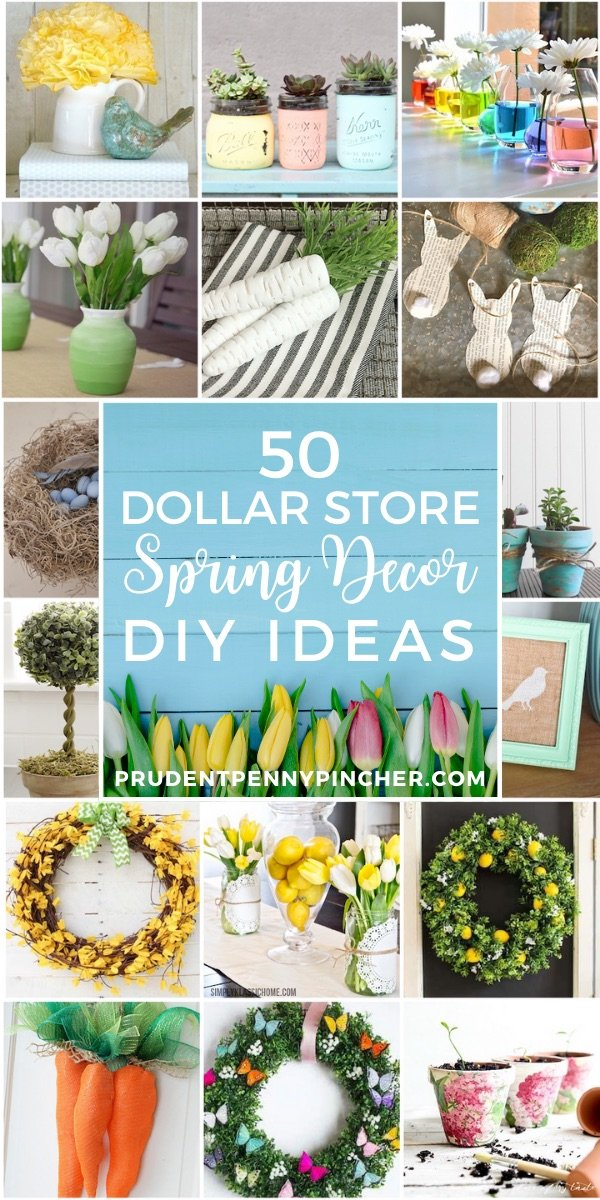 50 Dollar Store DIY Spring Decor Ideas