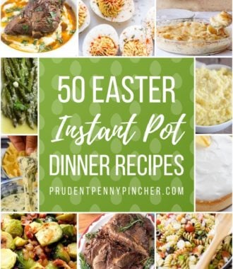50 Easter Dinner Instant Pot Recipes