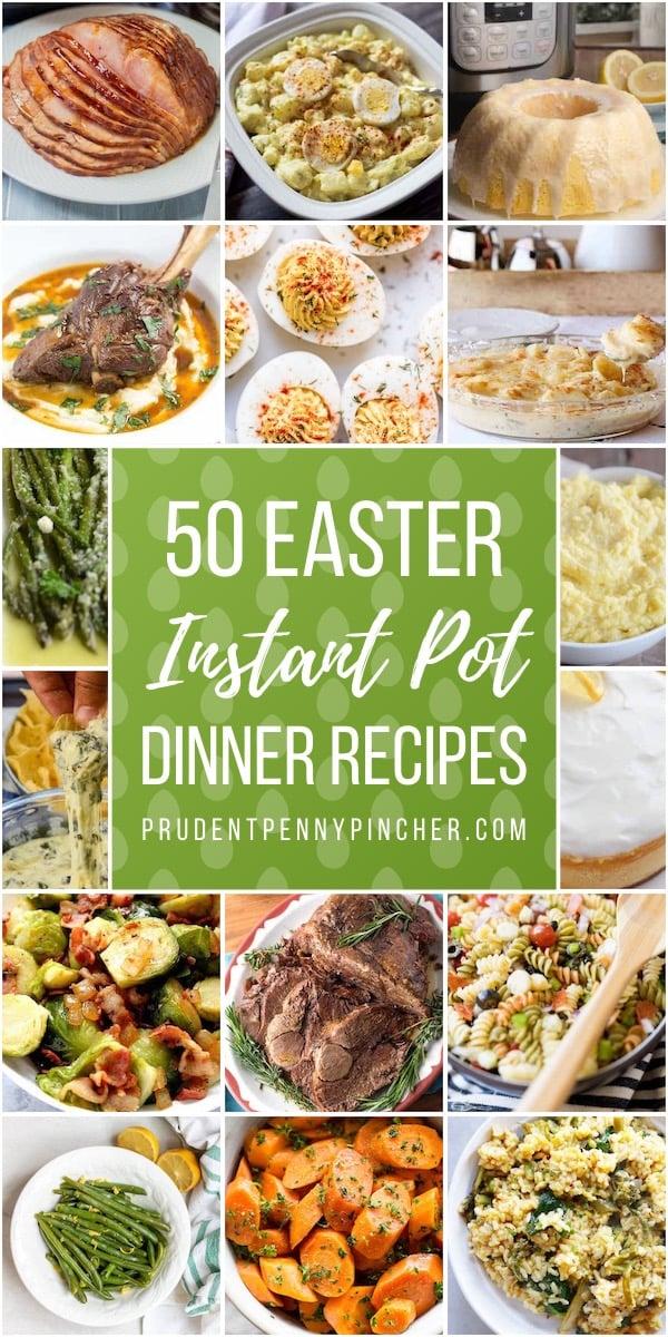 50 Easter Dinner Instant Pot Recipes