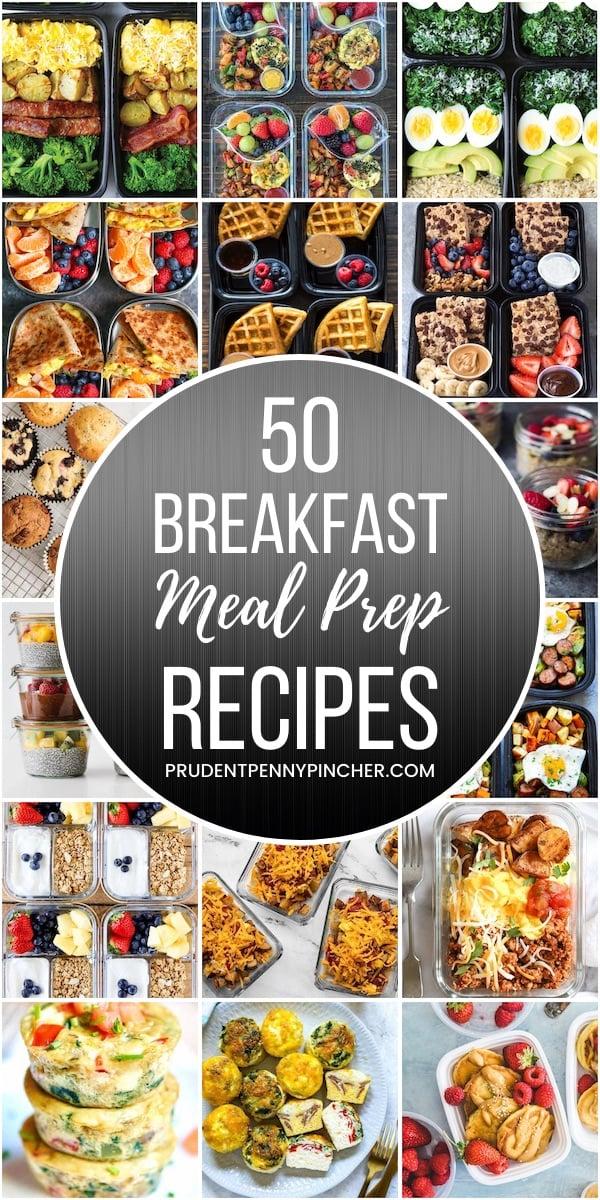 50 Breakfast Meal Prep Recipes