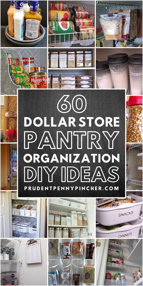 60 Dollar Store Diy Pantry Organization Ideas Prudent Penny Pincher